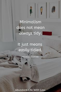 "Family life and the mess that often accompanies it doesn't exclude you from minimalism. In fact it's during this ""messy"" phase that we need minimalism most. #minimalismwithkids #declutteryourhome #howtoorganizeyourhome #minimalistmom #minimalism"