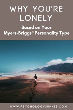 Why You're Lonely (Based on Your Myers-Briggs® Personality Type) #MBTI #INFJ #INTJ #INFP #INTP