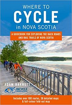 Season episode Join author and cyclist Adam Barnett as he shares the many vistas, routes and checklists for any two-wheeled explorer hoping to peddle Nova Scotia's trails. Annapolis Valley, Cape Breton, Newfoundland And Labrador, Trail Maps, Back Road, Prince Edward Island, New Brunswick, Bike Trails, Nova Scotia
