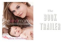 Alicia Silverstone is releasing a book about natural conception, pregnancy, childbirth and child-raising. While I have yet to see the actual book (it is being released next year), I watched the trailer. It's great!