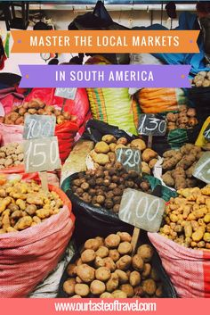 Mastering the local markets in South America is easy if you follow our tips!