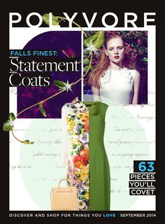 Polyvore: Statement Coats, Sept 2014  No matter what you wear underneath, a superb coat can bring polish to any outfit.