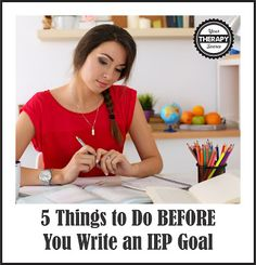 5 Things to Do BEFORE You Write an IEP Goal | Your Therapy Source. Pinned by SOS Inc. Resources. Follow all our boards at pinterest.com/sostherapy/ for therapy resources.