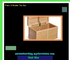Plans A Wooden Toy Box 173337 - Woodworking Plans and Projects!