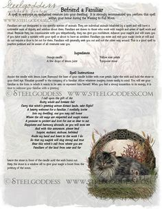 Book of Shadows:  Befriend a Familiar Spell.  By Steel Goddess.