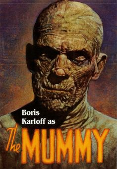 Classic Movie Monsters Boris Karloff in The Mummy my second scary movie! right behind the original Dracula Old Movie Posters, Classic Movie Posters, Horror Movie Posters, Horror Films, Horror Art, Classic Monster Movies, Classic Horror Movies, Classic Monsters, Scary Movies