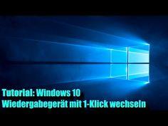 Windows 10 Audio Ausgang mit einem Klick wechseln (Auch Win 7 / 8) - YouTube