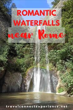 Here are my favorite waterfalls near Rome plus what to visit nearby and curiosities | Rome countryside | day trips from Rome | Forests near Rome | Rome hikes | hiking near Rome | waterfalls near Rome | Travelconnectexperience blog | Rome outdoors | Rome travel | Rome Italy