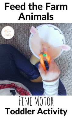 Feed the Farm Animals Fine Motor Toddler Activity - Mama of Littles - A super simple and engaging activity for toddlers to feed the farm animals while gaining fine motor - Farm Animals For Toddler, Farm Animals Preschool, Farm Animal Crafts, Toddler Fun, Toddler Themes, Toddler Teacher, Toddler School, Tot School, Preschool Ideas
