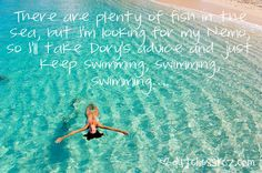 This goes out to all my single friends who have every right to keep swimming!