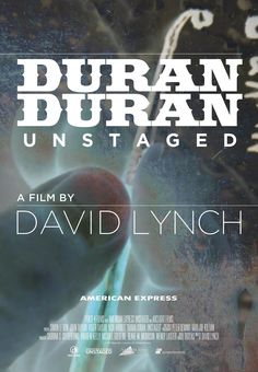Two of my favorite things- Duran Duran and David Lynch