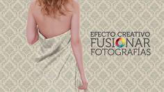 Fusionar Fotos en Photoshop de forma Creativa