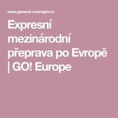 Expresní mezinárodní přeprava po Evropě | GO! Europe