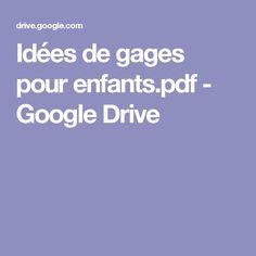 Idées de gages pour enfants.pdf - GoogleDrive