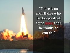 There is no man living who is not capable to doing more than he thinks he can do. | Inspirational quotes | Life quotes |Good Quotes