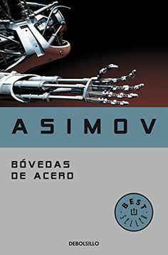 Bóvedas de acero. Serie de los robots 2 (BEST SELLER) de ... https://www.amazon.es/dp/8497937309/ref=cm_sw_r_pi_dp_x_t3p7zbA0AS4YG