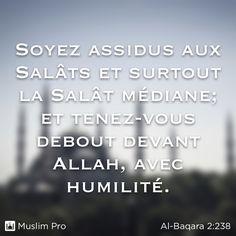 Extrait du Coran, Al-Baqara (2:238) #muslimpro http://www.muslimpro.com/dl