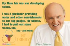 Jack Welch Quotes Jack Welch Quotes Re Respect Of Your Staff The Secret To .