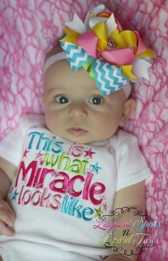This is what a miracle looks like GIRL. I need this for darla