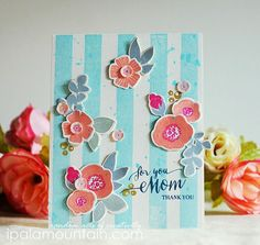Iwona Palamountain for Wplus9 featuring Spring Blooms (with die) and Strictly Sentiments 4.