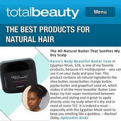 The beautiful @BkAphrodite shares some love for KBB Butter Love in TotalBeauty.com. @totalbeautyeditors #naturalhair #TeamNatural