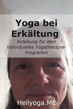 Yoga bei Erkältung: So erstellst du eine funktionierende Yogatherapie für deine Atemwege - Heilyoga.ME Pranayama, Asthma, Bronchitis, Lunge, Stress, Meditation, Congested Nose, Daily Yoga, Immune System