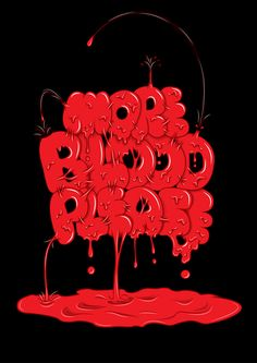 """""""More Blood Please"""" Graphic/Illustration by Andreas Leonidou posters, art prints, canvas prints, greeting cards or gallery prints. Find more Graphic/Illustration art prints and posters in the ARTFL. Graffiti Lettering, Typography Letters, Graffiti Art, Lettering Design, Hand Lettering, Logo Design, Graphic Design, Typography Served, Type Illustration"""