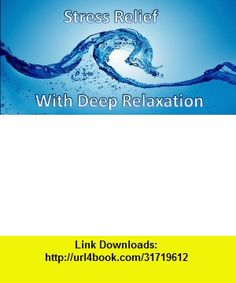 Stress Reduction-Audio-Full , Android , torrent, downloads, rapidshare, filesonic, hotfile, megaupload, fileserve