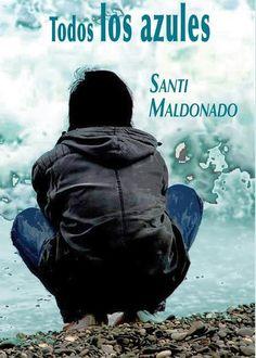 Entrevista a Santi Maldonado, autor del libro «Todos los azules» y padre de un niño diagnosticado con TEA.