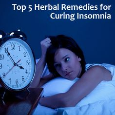 Top 5 Herbal Remedies for Curing Insomnia
