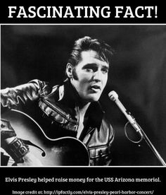 Elvis Presley helped raise money for the USS Arizona memorial - Facts You Need to Know!
