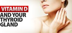 Vitamin D Deficiency and Thyroid Function - ProgressiveHealth.com