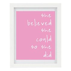 She Believed She Could So She Did, Girls Room Decor, Pink Home Decor, Inspirational Print, Inspirational Art, 8 x 10 Typography Print