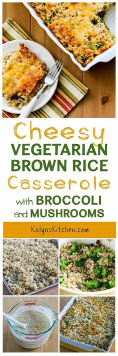 This Cheesy Vegetarian Brown Rice Casserole with Broccoli and Mushrooms is low-glycemic, gluten-free, and South Beach Diet friendly, and this is absolutely delicious for a healthy casserole without meat! [found on KalynsKitchen.com]