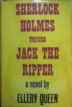 Ellery Queen, Sherlock Holmes Versus Jack the Ripper, first english edition