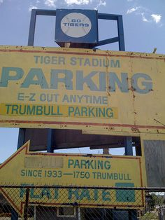 Parking sign for Tiger Stadium, Detroit, MI