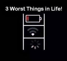 3 worst things in life.