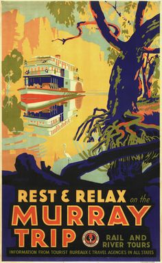 Murray Trip Rail and River Tours, Australia vintage travel poster Vintage Advertising Posters, Vintage Travel Posters, Vintage Advertisements, Poster Vintage, Vintage Prints, Posters Australia, Australian Vintage, Australia Travel, South Australia
