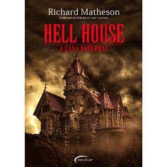 Livro - Hell House - A Casa Infernal