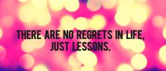 No regrets, just lessons Cover Pics For Facebook, Fb Cover Photos, Timeline Photos, Photo Quotes, Picture Quotes, Quote Pictures, Heart Quotes, Life Quotes, Qoutes