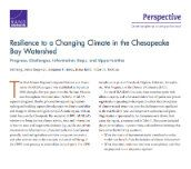 Resilience to a changing climate in the Chesapeake Bay watershed: Progress, challenges, information gaps, and opportunities