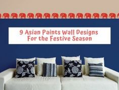 Asian Paints Wall Design: 9 Ideas That Will Dazzle This Festive Season Bedroom Wall Paint, Wall Paint Designs, Asian Paints, Classic Wallpaper, Classic Wall Paint, Color Combinations Paint, Wall Painting, Wall Design, Asian Paints Wall Designs