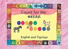 Count for Me: In English and Tigrinya Literacy Rate, Easy Reader, Fiction And Nonfiction, Ethiopia, Problem Solving, Dream Big, Languages, Counting, Childrens Books