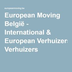 European Moving België - International & European Verhuizers How To Remove, Portugal