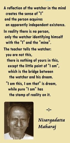 Sri Nisargadatta Maharaj quotes - Spiritual awakening pointers - from the book 'I AM THAT' Spiritual Awakening Quotes, Spiritual Wisdom, Om Namah Shivaya, Spiritus, New Thought, Words Worth, Some Quotes, Spiritual Inspiration, Quotable Quotes