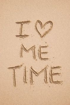 I ♥ Me Time! I'm so addicted to me time that's why I like to be SINGLE Infj, Introvert, Affirmations, Inspire Me, Favorite Quotes, Favorite Things, Decir No, Quotes To Live By, Time Quotes