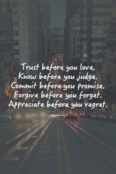 Appreciate before you regret.