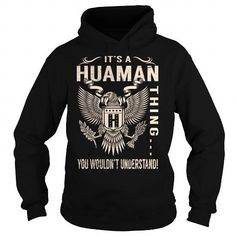 Its a HUAMAN Thing You Wouldnt Understand - Last Name, Surname T-Shirt (Eagle) #name #tshirts #HUAMAN #gift #ideas #Popular #Everything #Videos #Shop #Animals #pets #Architecture #Art #Cars #motorcycles #Celebrities #DIY #crafts #Design #Education #Entertainment #Food #drink #Gardening #Geek #Hair #beauty #Health #fitness #History #Holidays #events #Home decor #Humor #Illustrations #posters #Kids #parenting #Men #Outdoors #Photography #Products #Quotes #Science #nature #Sports #Tattoos