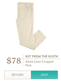 I LOVE linen pants (cropped or long) in summer! This color, or white or blue. KUT From The Kloth   Alexis Linen Cropped Pant