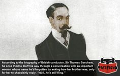 Sir Thomas Beecham Probably Had a the Most Awkward Conversation Ever - http://www.factfiend.com/sir-thomas-beecham-probably-had-a-the-most-awkward-conversation-ever/